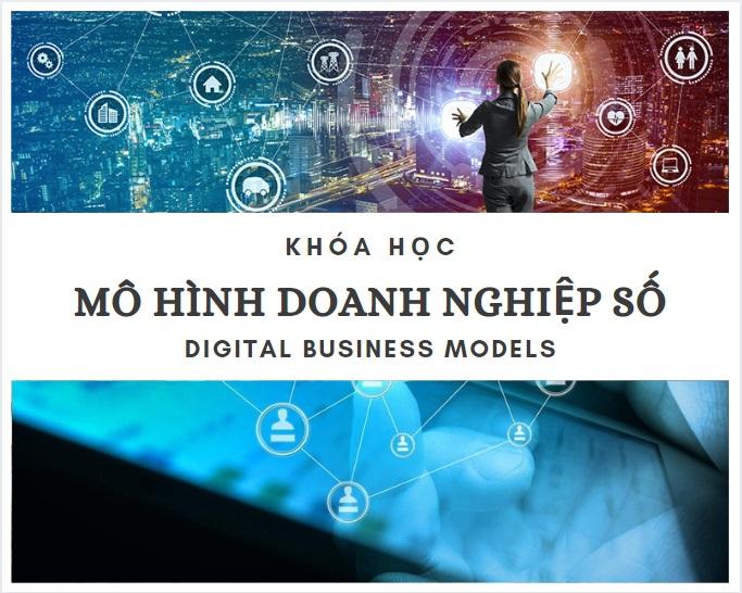 khóa học các mô hình doanh nghiệp số - cố vấn khởi nghiệp