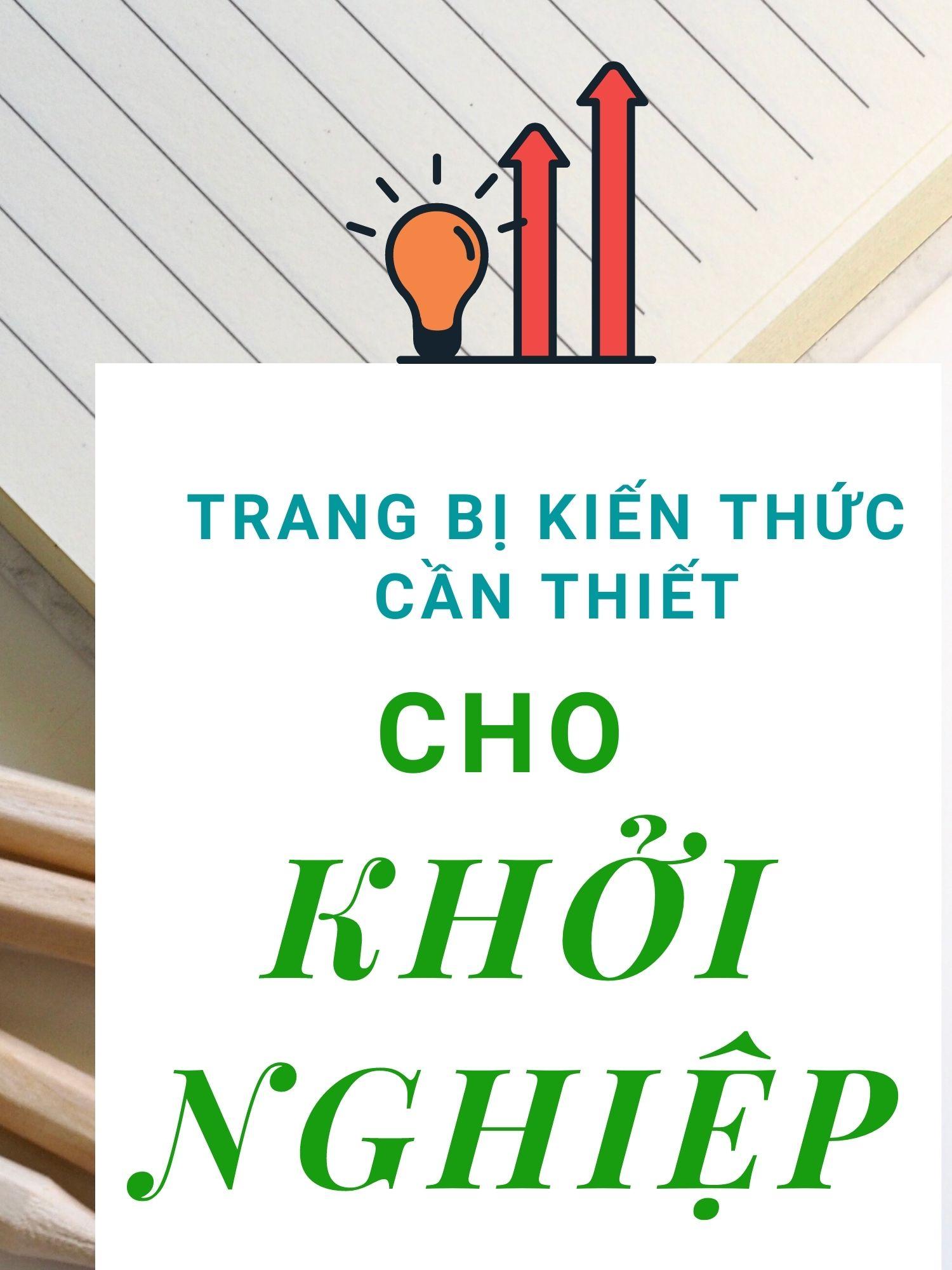 Các khóa học dành cho Khởi Nghiệp Đổi mới sáng tạo - Covankhoinghiep.vn