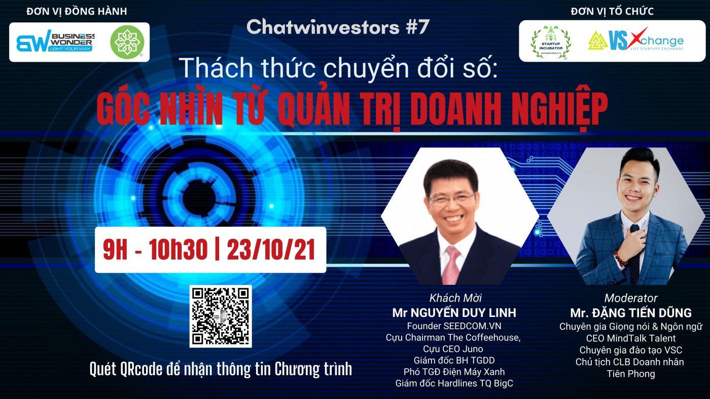 Chatwinvestors #7 - Thách thức chuyển đổi số - Góc nhìn từ quản trị doanh nghiệp