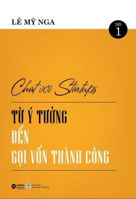 Chat với Startup - Từ ý tưởng đến gọi vốn thành công - Covankhoinghiep.vn1